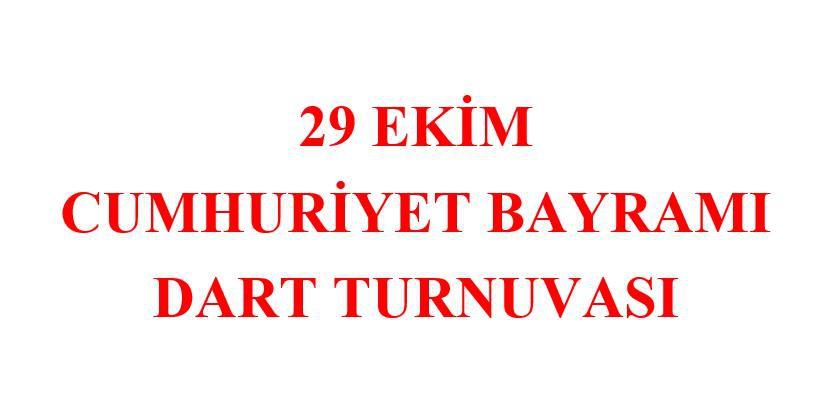 29 Ekim Cumhuriyet Bayramı Dart Turnuvası