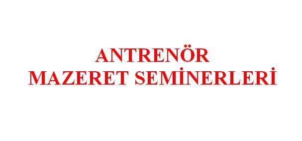 2020 - 2021 Sezonu Antrenör Mazeret Seminerleri (Güncellendi)