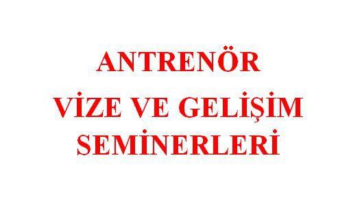 2021 - 2022 Sezonu Antrenör Mazeret Seminerleri