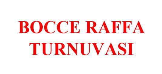 Bocce Raffa Turnuvası (Güncellendi)